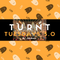 Turnt Tuesdays 3.0