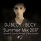DJ BECY - BECY Summer Mix 2017 #2