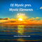 DJ Mystic pres. Mystic Elements 290