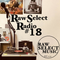 Raw Select Radio #18