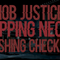 Mob Justice - Snapping Necks and Cashing Checks