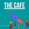 The Cafe | Episode 1 | Sunday March 7 2021