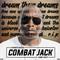 Dream Them Dreams: A Tribute Mix to Combat Jack
