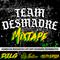 Team Desmadre Mixtape - Part 2