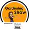 Gardening Show - 22nd August
