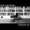 Sole Lab Radio episode 30