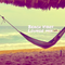 Beach Vibes Lounge Mix