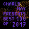 Best 100 of 2017 (Mixed by Charls May)