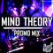 Mind Theory - Mountain Rave [Last Edition] Promo mix