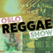 Oslo Reggae Show 10th September - Fresh releases, Interview with Roots and Culture, Hyah Medi