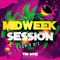 Midweek Session #2