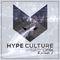 Hype Culture - Weekend Mix Episode 2