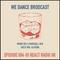 We Dance Broadcast #004 - @ React Radio UK - Guest Mix Alfrenk
