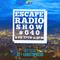 Escape Radio Show 40!