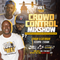 Crowd Control Mixshow | June 1st | Dj T.Raww