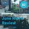 Loa 82 - June News Review
