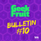 Ep. 137: Geek Fruit Bulletin #10