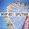 WHP #01: Sputnik