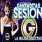 SESION CANTADITAS LA MEJOR SELECTAS RADICAL - FABRIK - BY GOLY DJ