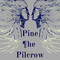 Pine The Pilcrow Session June 29th