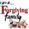 We are a Forgiving Family