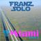 Road to Miami - Episode #1