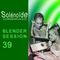 Solénoïde - Blender Session 39 - Geomatic, Orchestra of Spheres, Sonae, Ital Tek, Tajak, Aux Field..