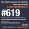 Deeper Shades Of House #619 w/ exclusive guest mix by SECRET SOULS