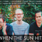 When The Sun Hits #141 on DKFM