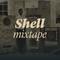 Shell Mixtape #14