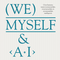 We, Myself & AI Mix