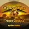 18 years of DJ´ing // Trance Classics