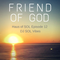 Friend of God - Haus of SOL EP12