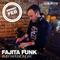 MixtapeMonday Winner February - Fajita Funk - Easy yourself