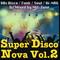 Super Disco Nova Vol.2 ~80s Disco / Funk / Soul / Hi-Nrg~