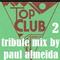 CLUB CLASSICS TOP CLUB TRIBUTE MIX 2