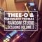 Thee-O & Bernard Thomas - Random Studio Sessions Volume 3