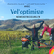 Vel'optimiste : un tour d'Europe en tandem