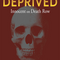 "Steffen Hou    "" THE DEPRIVED    Innocent on Death Row  """