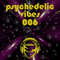 Psychedelic Vibes 006