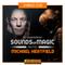 SOUNDS OF MAGIC DJ SANDRINHA INVITES Michael Heatfield
