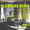 The Best of Old House Music Vol 1