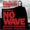 "Rock & Roll Planet Devolution - ""It's time to NO WAVE"" - Selected by Klaus Kinski"
