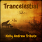 Trancelestial 095 (Kelly Andrew Tribute)