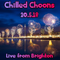 Chilled Choons with Chris Philps, 20.5.18 (3hr Extended  Edition)