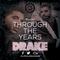 Through The Years - Drake - TTY