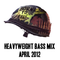 Heavyweight Bass Mix April 2012