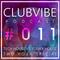 ClubVibe Podcast: 011 - (Mixed by B.CHAPMAN X Audio K9) [TECH / FUNKY / JACKIN / DISCO / HOUSE MIX]