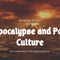 Sectarian Review Podcast 123: Apocalypse and Pop Culture with Joshua Wise