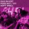 Das Ravist Podcast / 11 – Soft Shell